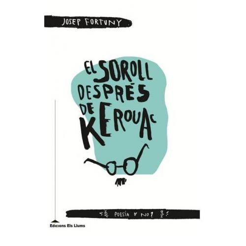 El soroll després de Kerouac