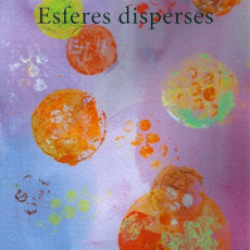 """Esferes disperses"" de Glòria Calafell"