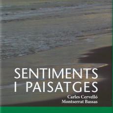 """""""Sentiments i paisatges"""" de Carles Cervelló i Montserrat Bassas"""