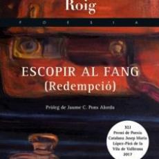 """Contrapunt poètic presenta """"Escopir el fang"""" de Jordi Roig"""
